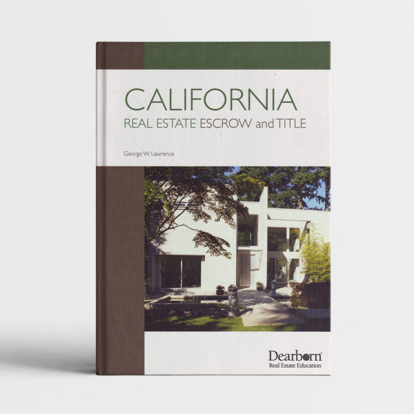 CALIFORNIA REAL ESTATE ESCROW & TITLE_course
